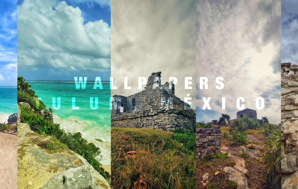 Wallpapers Gratis para celular Tulum México